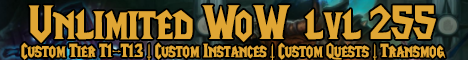 Unlimited WoW LvL 255 | 3.3.5a WoTLK